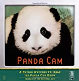 Panda Cam: A Nation Watches Tai Shan the Panda Cub Grow (0743299884) by Friends of the National Zoo (FONZ)