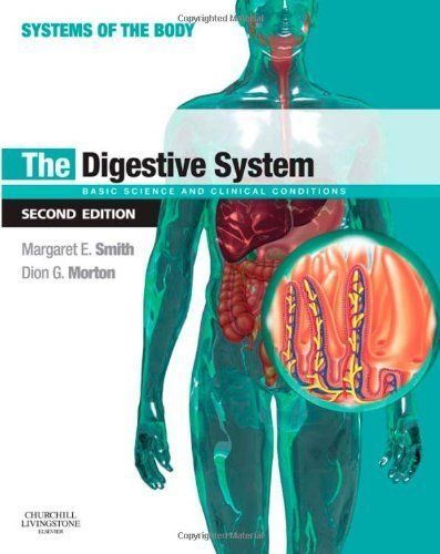 The Digestive System: Systems of the Body Series, 2e 2nd edition