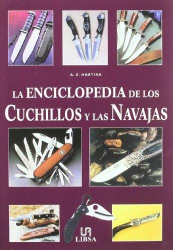 La Enciclopedia de los Cuchillos y las Navajas (Pequeñas Enciclopedias)