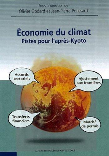 Economie du Climat Pistes pour l'Après-Kyoto