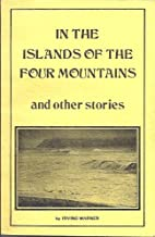In the islands of the four mountains and…