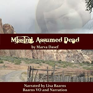 Missing, Assumed Dead | [Marva Dasef]