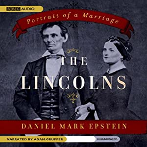 The Lincolns: Portrait of a Marriage | [Daniel Mark Epstein]