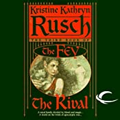 The Rival: The Fey, Book 3 | Kristine Kathryn Rusch