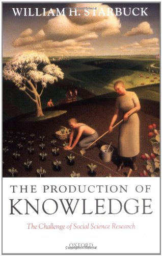 The Production of Knowledge: The Challenge of Social...