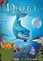Der Delfin - Die Geschichte eines Tr�umers