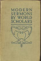 Modern Sermons by World Scholars by eds;…