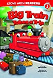 Big Train Takes a Trip (Stone Arch Readers. Level 1)