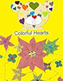 img - for Colorful Hearts (Volume 1) book / textbook / text book