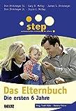 Step - Das Elternbuch: Die ersten 6 Jahre