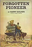 img - for Forgotten Pioneer book / textbook / text book