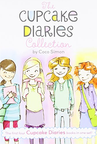 The Cupcake Diaries Collection: Katie and the Cupcake Cure; Mia in the Mix; Emma on Thin Icing; Alexis and the Perfect R