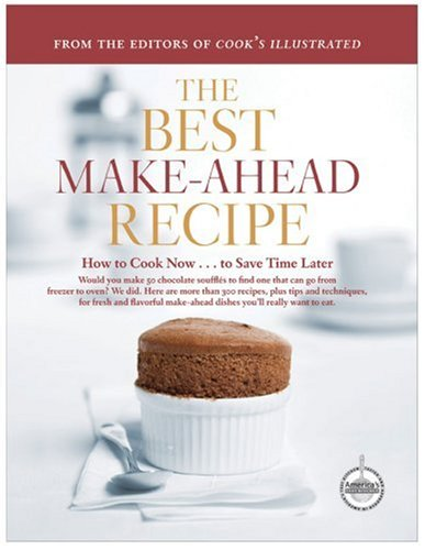 The Best Make-Ahead Recipe