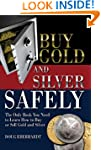 Buy Gold and Silver Safely