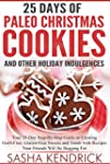 25 Days of Paleo Christmas Cookies an...