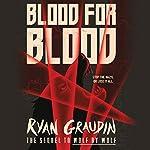 Blood for Blood | Ryan Graudin