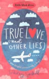 Whitney Gaskell True Love (and Other Lies) (Little Black Dress)