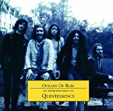 Oceans Of Bliss - An Introduction To Quintessence By Quintessence (2003-11-03)
