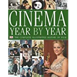 Cinema Year by Year 1894 - 2006: 1894-2006 (Film)by Kindersley Dorling