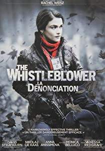 Whistleblower, The / La dénonciation  (Bilingual)