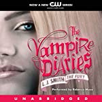The Vampire Diaries, Book 3: The Fury (       UNABRIDGED) by L. J. Smith Narrated by Rebecca Mozo