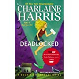 Deadlocked: A Sookie Stackhouse Novel (SSTB) ~ Charlaine Harris