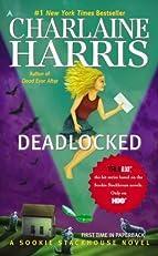 Deadlocked: A Sookie Stackhouse Novel (Sookie Stackhouse/True Blood)