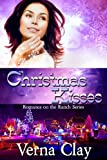 Christmas Kisses (Romance on the Ranch Series #5)