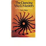 The Dancing Wu Li Masters: An Overview of the New Physics ~ Gary Zukav