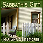 Sabbath's Gift | Marilyn Celeste Morris