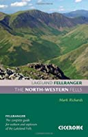 The North-Western Fells (Lakeland Fellranger) by Mark Richards