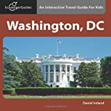 Scavenger Guides Washington, DC: An Interactive Travel Guide For Kids ~ Daniel Ireland