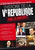 echange, troc Fanny Taurines - Histoire de la Ve République pour les débutants