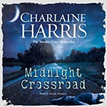 Midnight Crossroad (       UNABRIDGED) by Charlaine Harris Narrated by Susan Bennett