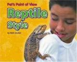 img - for Reptile Style (Pet's Point of View) book / textbook / text book
