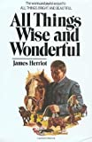 All Things Wise and Wonderful (0312020317) by James Herriot