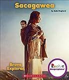 Sacagawea: Indian Princess (Rookie Biographies (Paperback))