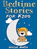Books for Kids: Bedtime Stories for Kids (Bedtime Stories For Kids Ages 4-8): Short Stories for Kids, Kids Books, Bedtime Stories For Kids, Children Books, ... for Beginning Readers) (English Edition)