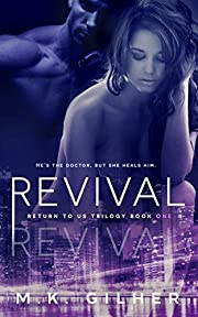 REVIVAL: A Mafia Romance (Return to Us Trilogy Book 1)