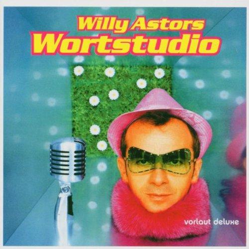 Willy Astor - Wortstudio