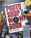 The Photoshop 7 Wow! Book (0321123972) by Davis, Jack