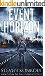 Event Horizon: A Post Apocalyptic/Dys...