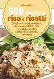 500 ricette di riso e risotti (eNewton Manuali e Guide) (Italian Edition)