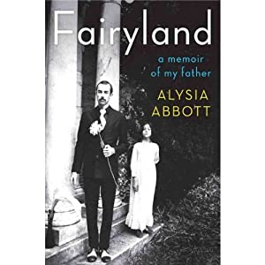 Fairyland: A Memoir of My Father | [Alysia Abbott]