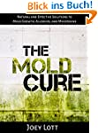 The Mold Cure: Natural and Effective...