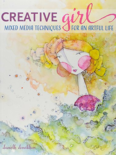 Download CreativeGIRL: Mixed Media Techniques for an Artful Life