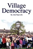 img - for Village Democracy: 10 (Societas) book / textbook / text book