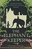 Christopher Nicholson The Elephant Keeper