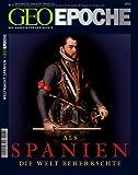 GEO Epoche 31/2008: Als Spanien die Welt beherrschte: Das Magazin für Geschichte - Michael Schaper