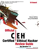 Official Certified Ethical Hacker Review Guide: For Version 7.1 (with Premium Website Printed Access Card and CertBlaster Test Prep Software Printed ... (EC-Council Certified Ethical Hacker (Ceh))